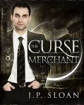 The Curse Merchant: Book 1 of the Dark Choir series.